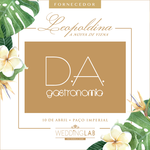 D.A. GASTRONOMIA NO WEDDINGLAB 2016